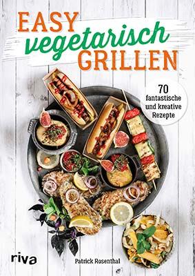 vegetarische grillrezepte und tipps